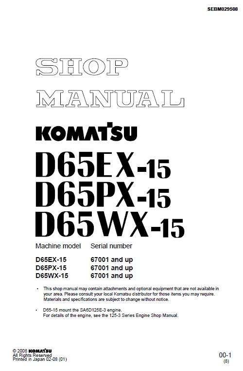 Komatsu D65ex-15, D65px-15, D65wx-15 Dozer Service Manual