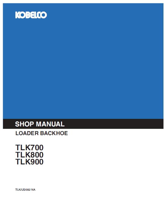 Kobelco Tlk700, Tlk800, Tlk900 Backhoe Loader Service Manual