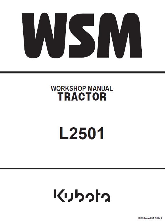 Kubota L2501 Tractor Workshop Service Manual