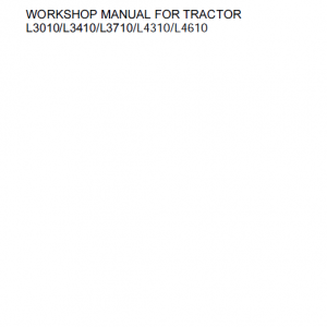 Kubota L3010, L3410, L3710, L4310, L4610 Tractor Workshop Manual