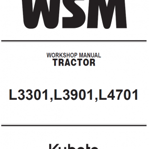 Kubota L3301, L3901, L4701 Tractor Workshop Service Manual