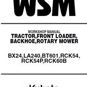 Kubota Bx24, La240, Bt601 Tractor Loader Workshop Manual