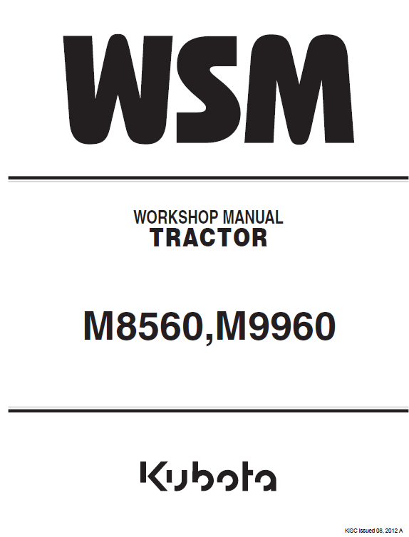 Kubota M8560, M9960 Tractor Workshop Service Manual