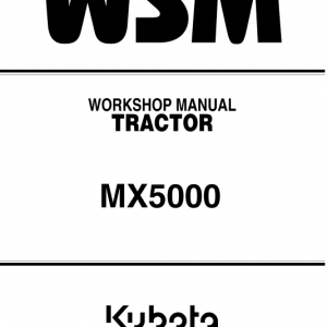 Kubota Mx5000 Tractor Workshop Service Manual