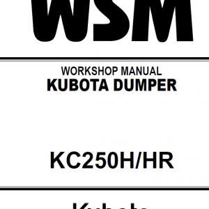 Kubota KC250H, KC250HR Dumper Workshop Manual