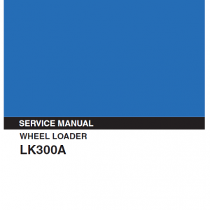 Kobelco LK300A Wheel Loader Service Manual