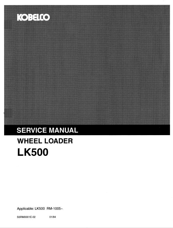Kobelco Lk500 Wheel Loader Service Manual