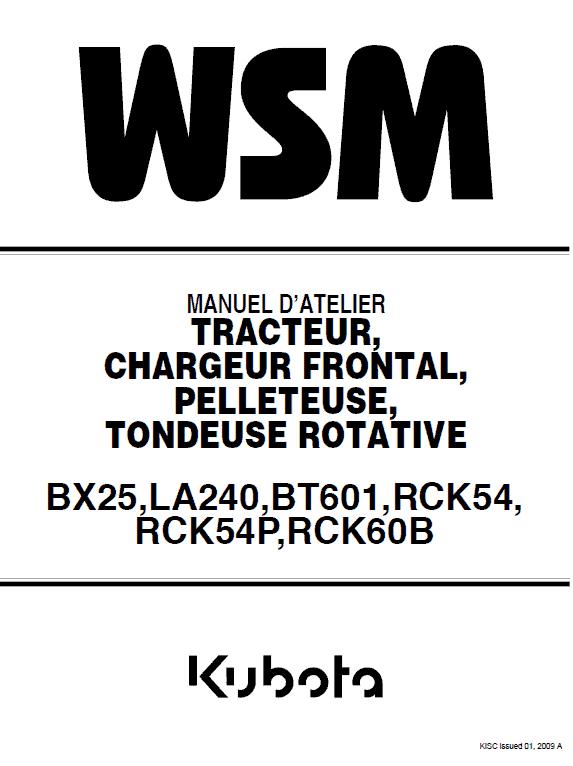 Kubota Bx25, La240, Bt601 Tractor Loader Workshop Manual