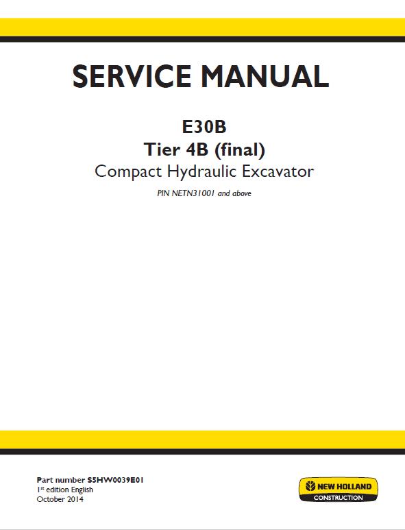 New Holland E30b Tier 4b Compact Excavator Service Manual