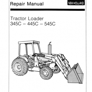 Ford 345c, 445c, 545c Backhoe Loader Tractor Service Manual