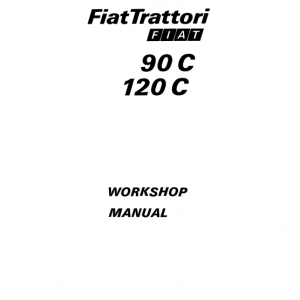 Fiat 90c, 120c Tractor Workshop Service Manual