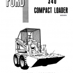 Ford 340 Compact Loader Service Manual