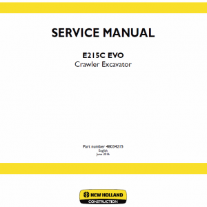 New Holland E215c Evo Excavator Service Manual