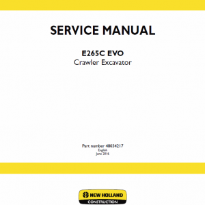 New Holland E265c Evo Excavator Service Manual