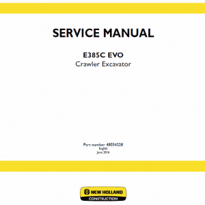 New Holland E385c Evo Excavator Service Manual