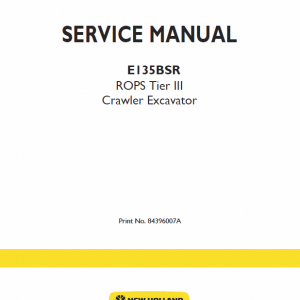 New Holland E135bsr Tier 3 Excavator Service Manual