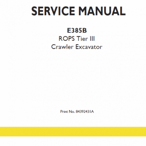 New Holland E385b Rops Tier 3 Excavator Service Manual