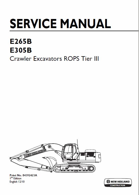 New Holland E265b, E305b Rops Tier 3 Excavator Service Manual