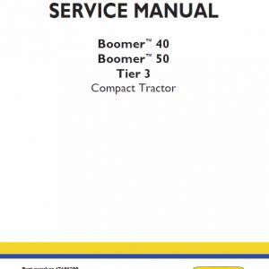 New Holland Boomer 40 and Boomer 50 Tractor Repair Manual