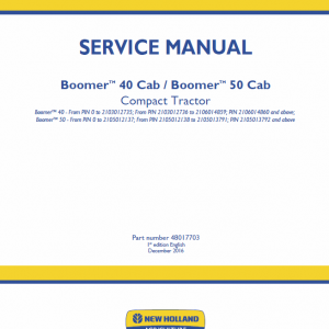 New Holland Boomer 40 Cab, Rops And 50 Cab, Rops Tractor Service Manual