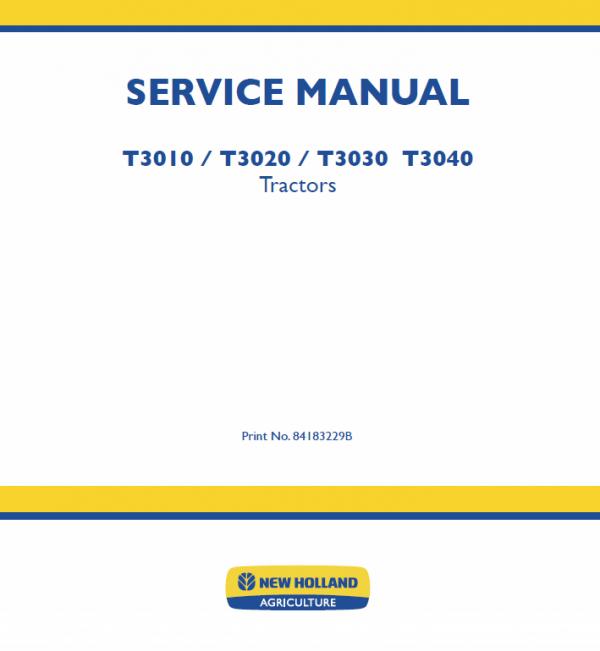 New Holland T3010, T3020, T3030, T3040 Tractors Service Manual