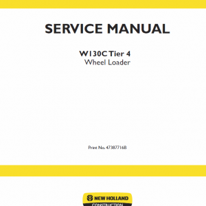 New Holland W130c Tier 4 Wheel Loader Service Manual