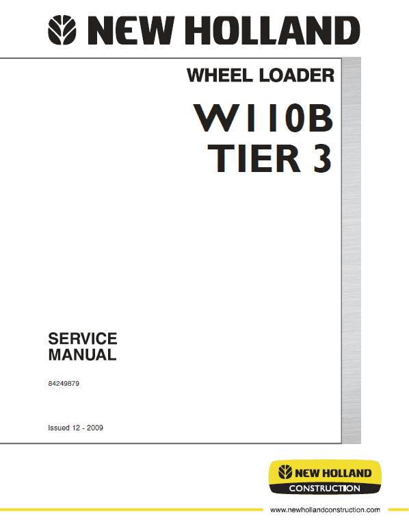 New Holland W110b Tier 3 Wheel Loader Service Manual