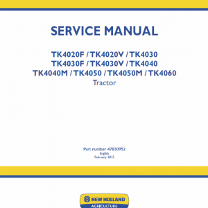 New Holland TK4020F, TK4020V, TK4030, TK4040, TK4040M Tractor Repair Manual