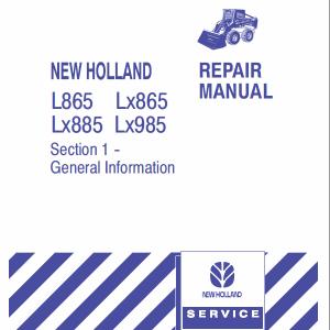 New Holland L865, LX865, LX885, LX985 SkidSteer Loader Repair Manual
