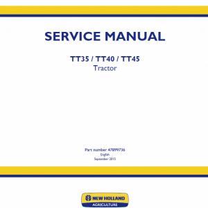 New Holland Tt35, Tt40, Tt45 Tractor Service Manual
