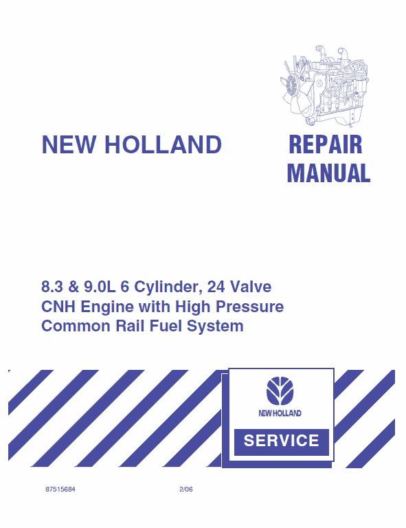 CNH 8.3 & 9.0L 6 Cylinder, 24 Valve Engine Manual