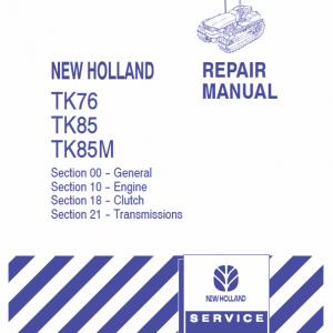 New Holland TK76, TK85, TK85M Tractor Repair Manual