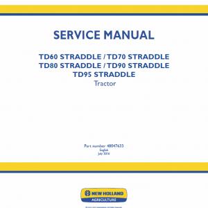 New Holland Straddle TD60, TD70, TD80, TD90, TD95 Tractor Repair Manual