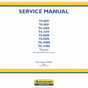 New Holland T4.80N, T4.90N, T4.100N, T4.110N Tractor Repair Manual
