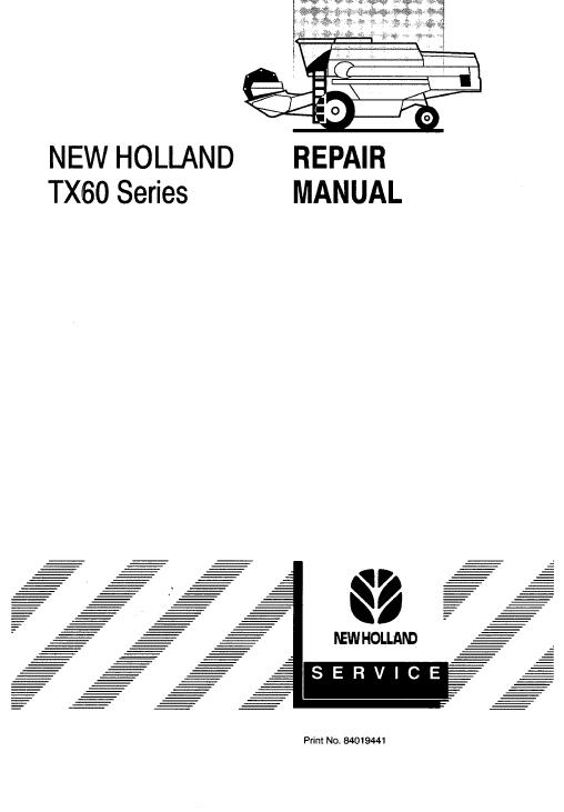 New Holland TX60 Combine Repair Manual