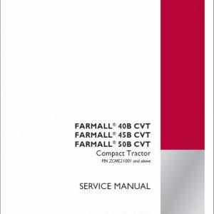 Case Farmall 40B CVT, 45B CVT, 50B CVT Tractor Service Manual