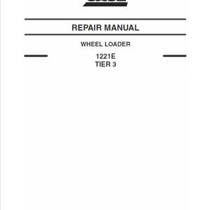 Case 1221E Wheel Loader Service Manual