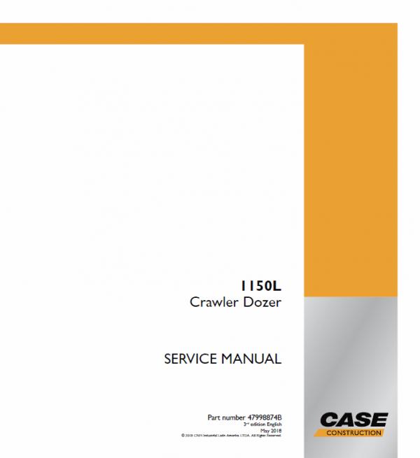 Case 1150L Crawler Dozer Service Manual