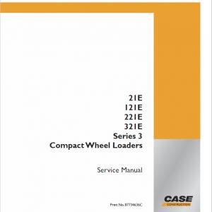 Case 21E, 121E, 221E, 321E Series 3 Wheel Loaders Service Manual